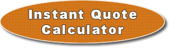 Try our Instant Quote Calculator